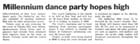Millennium dance party hopes high - Dominion, 20 August 1999