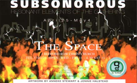 Subsonorous - Resonant Elements of The Gathering - exhibition 25 April - 5 May 2000